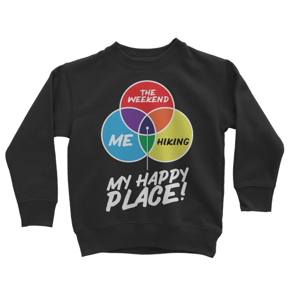 Hiking is My Happy Place Classic Kids Sweatshirt
