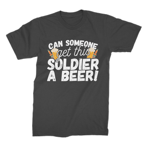 Can Someone Get This Solder a Beer! Premium Jersey Men's T-Shirt