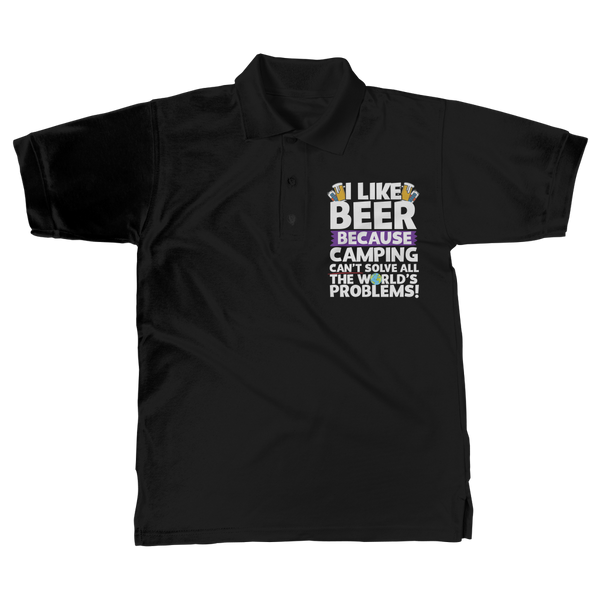 I Like Beer as Camping Can't Solve All The World's Problems! Classic Adult Polo Shirt