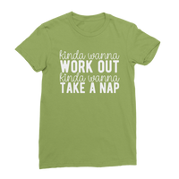 Kinda Wanna Work Out Kinda Wanna Take A Nap Classic Women's T-Shirt