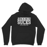 Running Sucks The Evil From My Soul Classic Adult Hoodie