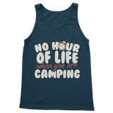 No Hour of Life is Wasted With A Camping Classic Adult Tank Top