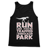 Run Like You Are Trapped In A Dinosaur Park Classic Women's Tank Top