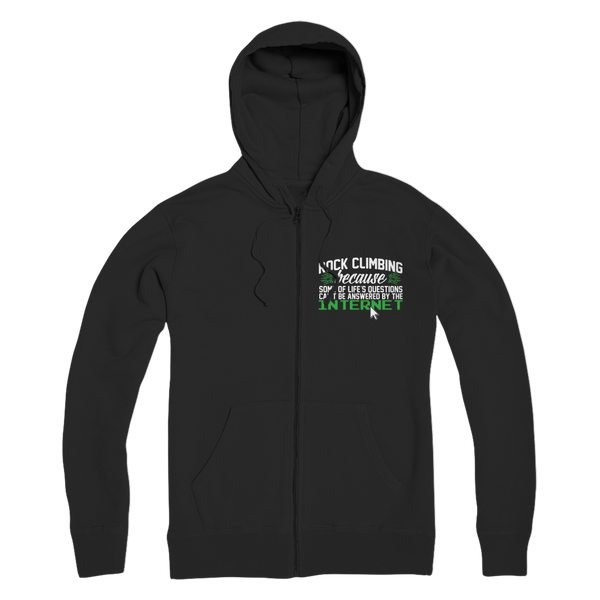 Rock Climbing Because Some Of Life's Questions Can't Be Answered By The Internet Premium Adult Zip Hoodie