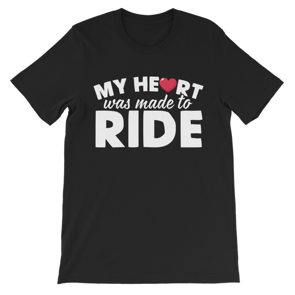 My Heart Was Made To Ride Classic Kids T-Shirt