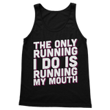 The Only Running I Do Is Running My Mouth Classic Women's Tank Top