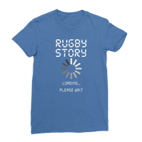 Rugby Story Loading... Please Wait Classic Women's T-Shirt