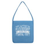 Sorry We Interrupt This Relationship To Bring You A Fishing Trip Classic Tote Bag