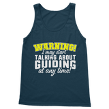 Warning I May Start Talking About Guiding Guide Classic Women's Tank Top