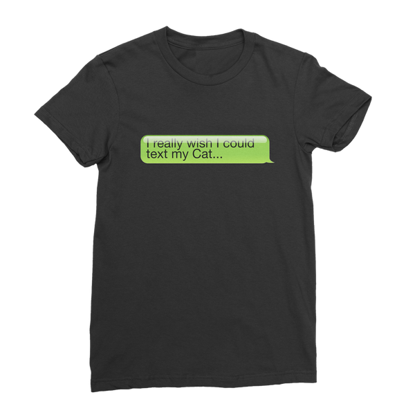 I Really Wish I Could Text my Cat Premium Jersey Women's T-Shirt