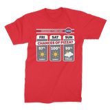 Weekend Weather Sunny With a Chance of Pizza? Premium Jersey Men's T-Shirt