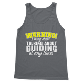 Warning I May Start Talking About Guiding Guide Classic Adult Tank Top