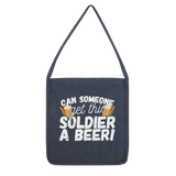 Can Someone Get This Solder a Beer! Classic Tote Bag