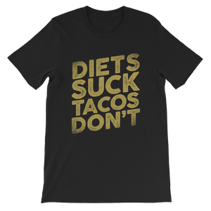 Diets Suck Tacos Don't Classic Kids T-Shirt