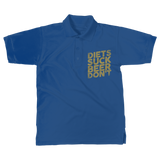 Diets Suck Beer Don't Classic Adult Polo Shirt