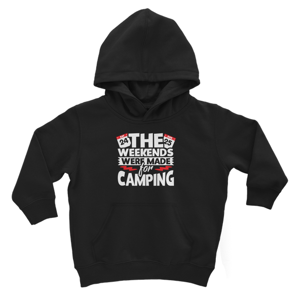 The Weekends Were Made For Camping Classic Kids Hoodie