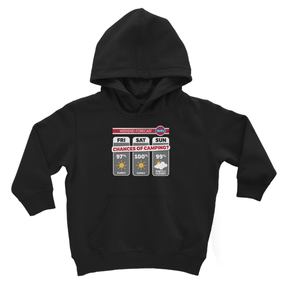 Weekend Weather Sunny With a Chance of Camping? Classic Kids Hoodie