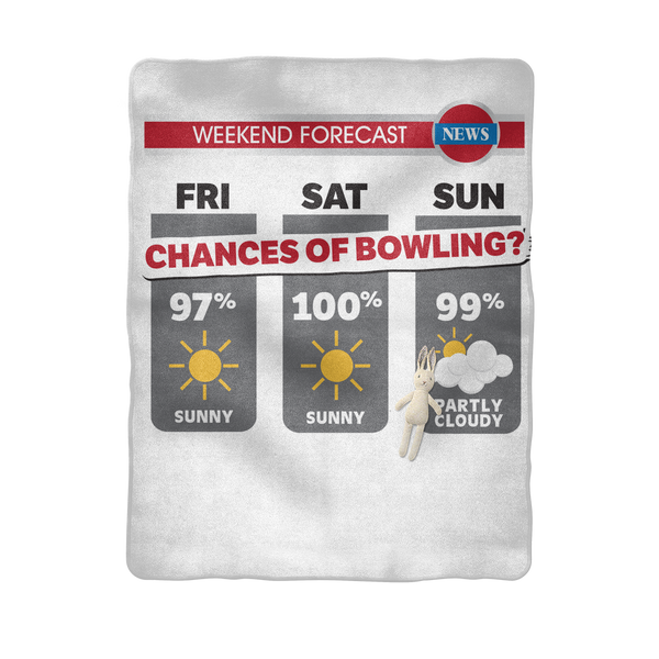 Weekend Weather Sunny With a Chance of Bowling? Sublimation Baby Blanket