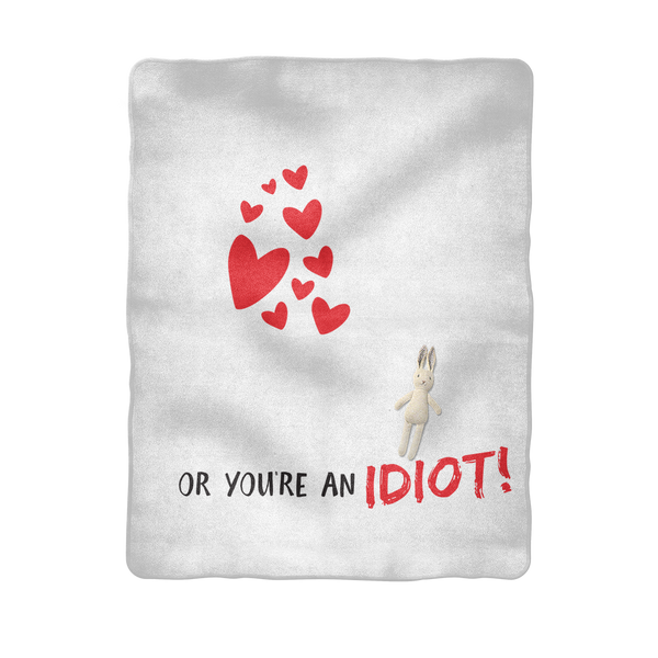 You Either Love Baking Or You're An Idiot! Sublimation Baby Blanket