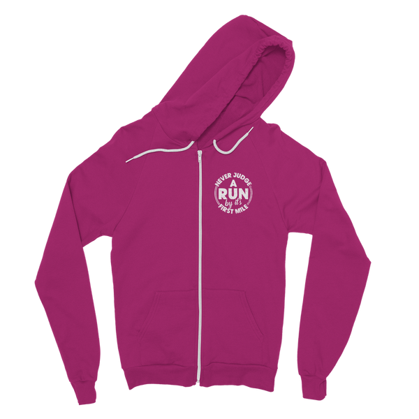 Never Judge A Run By It's First Mile Classic Adult Zip Hoodie