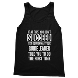 If At First You Don't Succeed Guide Leader Classic Adult Tank Top
