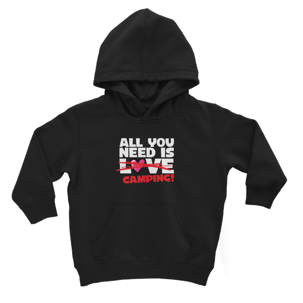 All You Need is Love No Camping! Classic Kids Hoodie