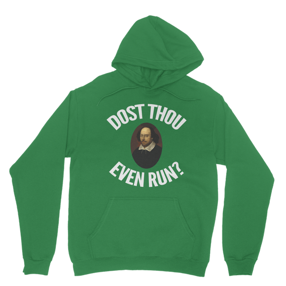 Dost Thou Even Run Classic Adult Hoodie