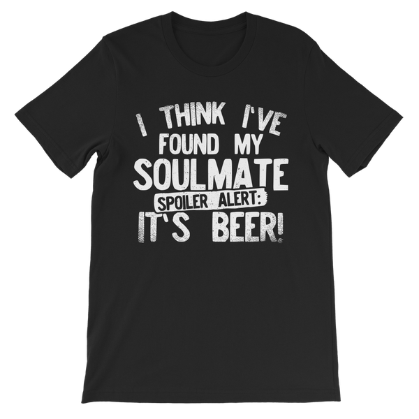 I Think Ive Found My Soulmate Spoiler Alert its Beer Premium Kids T-Shirt