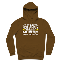 The Weak Need Not Apply Being a Nurse Aint No 9 to 5 Premium Adult Hoodie