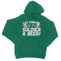 Can Someone Get This Solder a Beer! College Hoodie