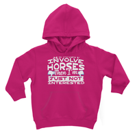 If It Doesn't Involve Horses Then I'm Just Not Interested Kids Hoodie