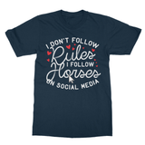 I Don't follow Rules I follow Horses on Social Media Softstyle Ringspun T-Shirt - Challenge The Norm