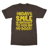 Todays Smile Is Brought To You By My Dogs Softstyle Ringspun T-Shirt - Challenge The Norm
