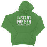Instant Farmer Just Add Coffee College Hoodie
