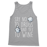 Say No to Drugs and Yes to Wine Softstyle Tank Top - Challenge The Norm