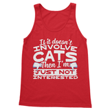 If It Doesn't Involve Cats Then I'm Just Not Interested Softstyle Tank Top