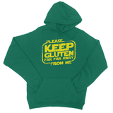 Please Keep Gluten Far Far Away From Me College Hoodie