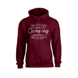 How To Survive Without Camping - Are You Crazy? Hoodie
