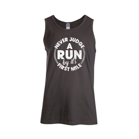 Never Judge A Run by its First Mile Tank Top