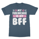 My Frenchie is my BFF Softstyle Ringspun T-Shirt - Challenge The Norm