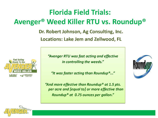 Avenger Organic Weed Control Killer Ready To Use (RTU) vs. Roundup Florida Field Trials - Rocky Mountain Bio-Ag