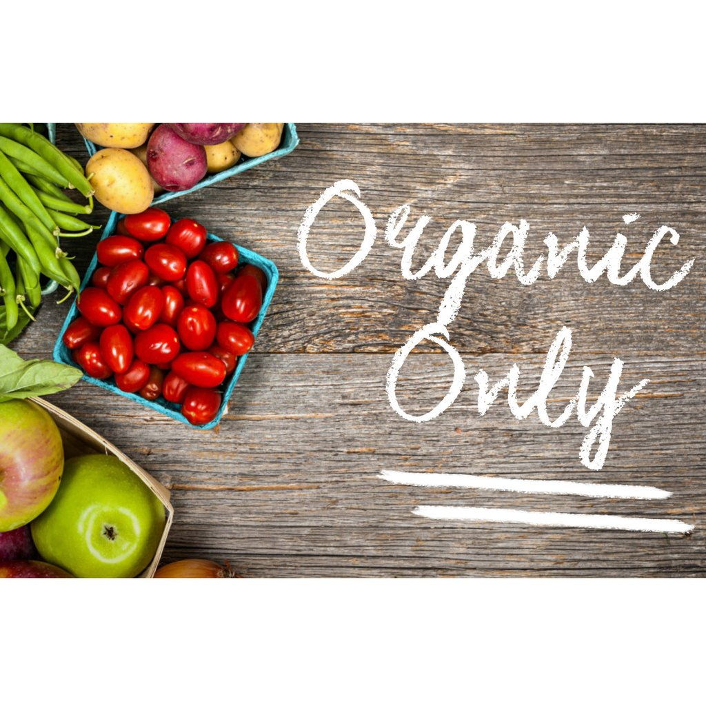 Organic Only