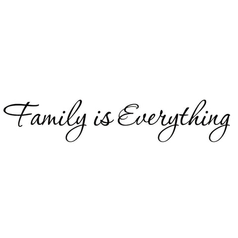 """Family is Everything"" - Wall Sticker - AwesomeGiftAT"