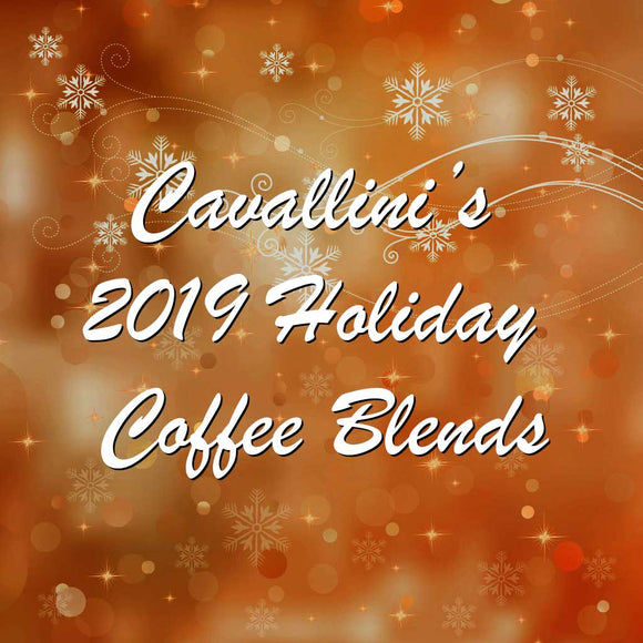 Cavallini's 2019 Holiday Blend Coffees