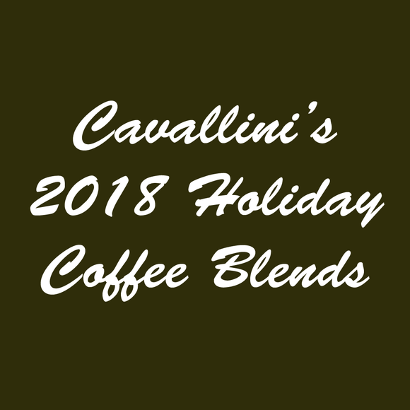 Cavallini's 2018 Holiday Blend Coffees