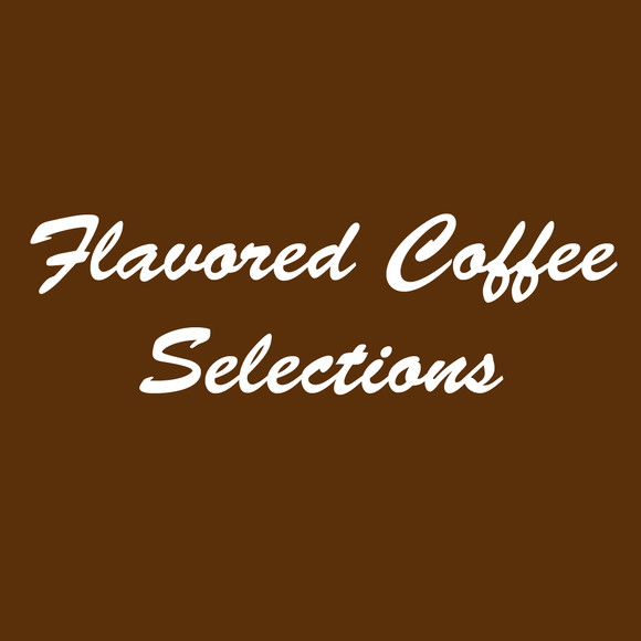 Flavored Coffee Selections