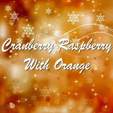 Cranberry Raspberry With Orange