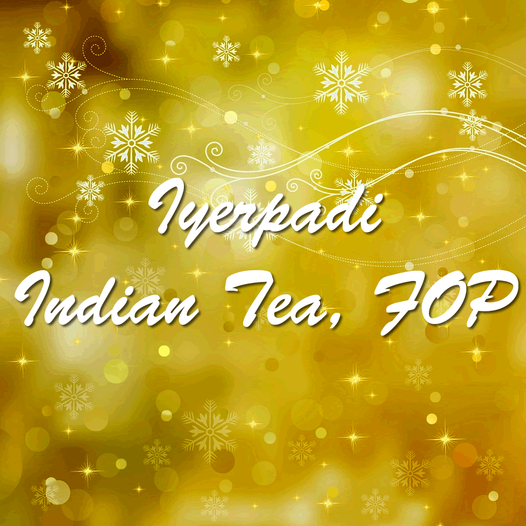 Iyerpadi Indian Tea, FOP