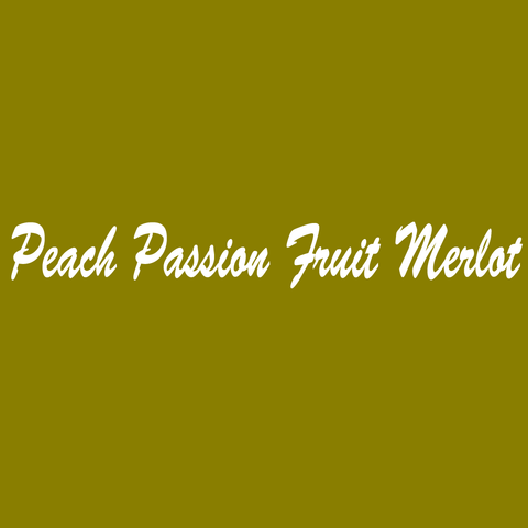 Peach Passion Fruit Merlot