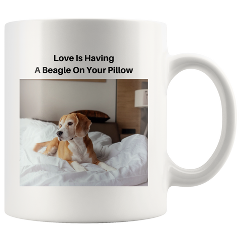 PET LOVERS - BEAGLE LOVERS - CUSTOM DESIGNED 11oz. MUG - $1 DONATED WITH PURCHASE